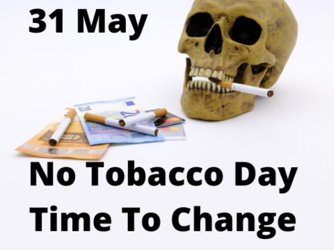 No Tobacco Day - 31st May - Time To Change